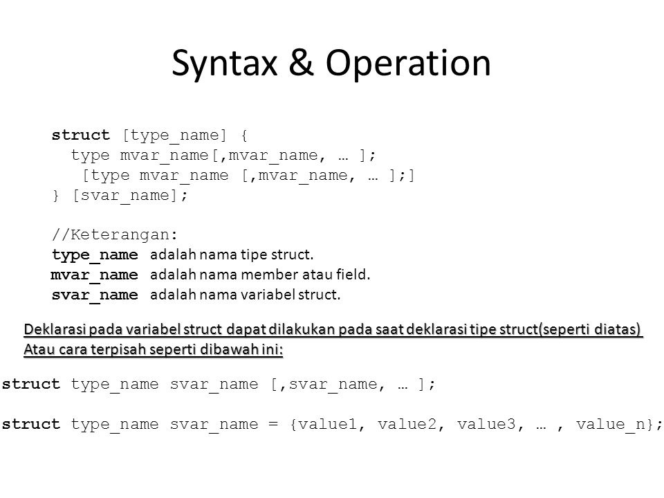 Syntax & Operation struct [type_name] {